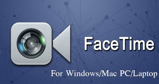Descargar Facetime para Windows gratis: posibilidad